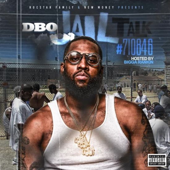 [Mixtape] DBO - Jail Talk #​710846
