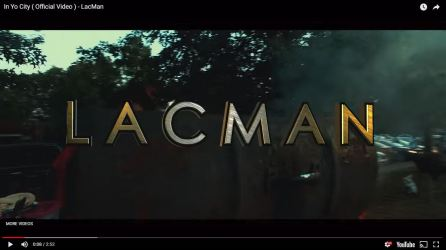 [Video] LacMan - In Yo City