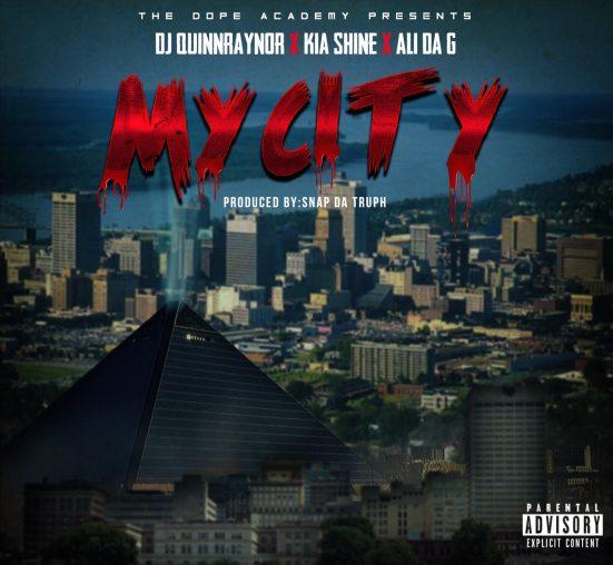 [Single] DJ QuinnRaynor ft Kia Shine & Ali Da G - My City