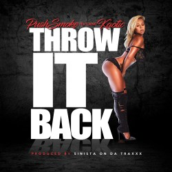 [Single] PushSmoke - Throw It Back