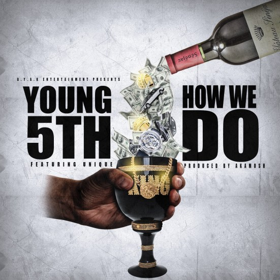 [Single] Young 5th ft Unique - How We Do