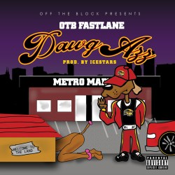 [Single] OTB Fastlane - Dawg Azz