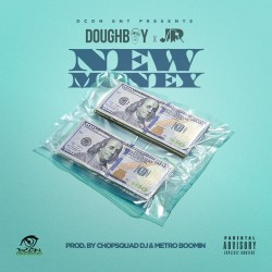 [Single] DOUGHBOY ft JUNIOR - NEW MONEY