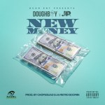 [Single] DOUGHBOY ft JUNIOR – NEW MONEY