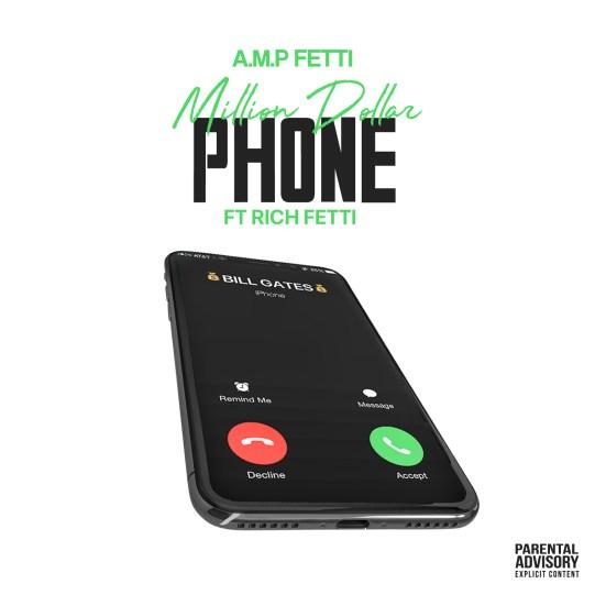 [Single] A.M.P Fetti ft Rich Fetti - Million Dollar Phone