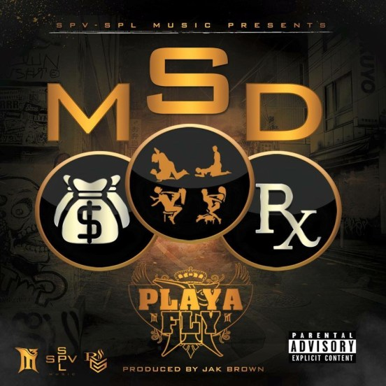 [Single] Playa Fly - Money Sex & Drugs