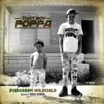 [Mixtape] That Boy Poppa – Evergreen WildChild