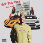 [EP] Rad Wins – Set the Vibe   @radstaywinning