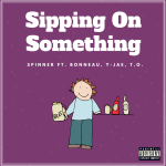 [Single] Spinner SOS – Sipping On Something | @SpinnerSOS