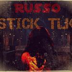 [Single] Russo – Stick Tlk @STFO33records