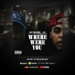 [Video] @KevThePope feat Jav – Where Were You (Shot By @vTapeken)