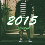 Ed Plank – 2015 @yo_plank