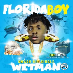 [Artist Spotlight] Florida Boy - WetMan