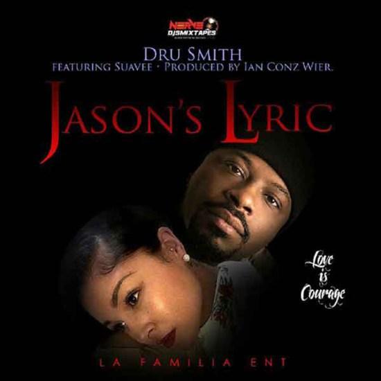 [Single] Dru Smith - Jason's Lyric ft Suavee