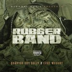 [Single] QuarterBoy Beezy ft Curt Mcgurt – Rubberbands