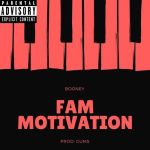 [Single] Booney – Fam Motivation @booney_94