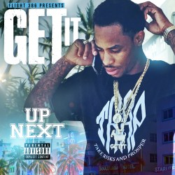 [Mixtape] GetIt - Up Next