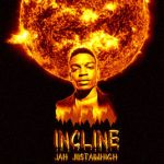 Jah Just Aim High – Incline @jah_cap