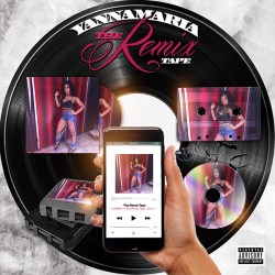 [Mixtape] YannaMaria - The Remix Tape