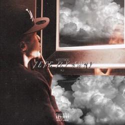 [Mixtape] Westside KJ - Jefe Fly Away
