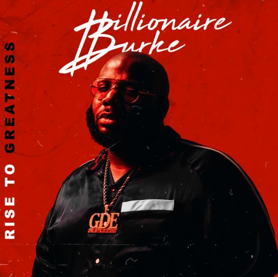 [EP] Billionaire Burke 'Rise to Greatness'