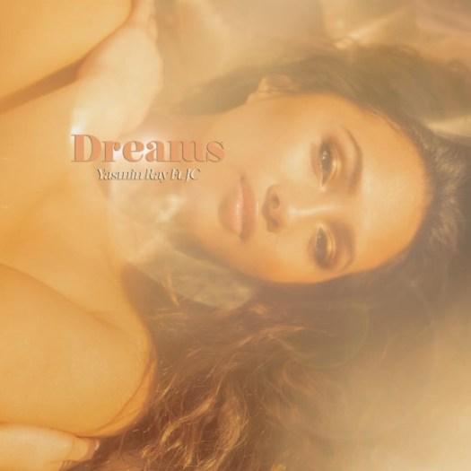 """[Single] Yasmin Ray """"Dreams"""""""