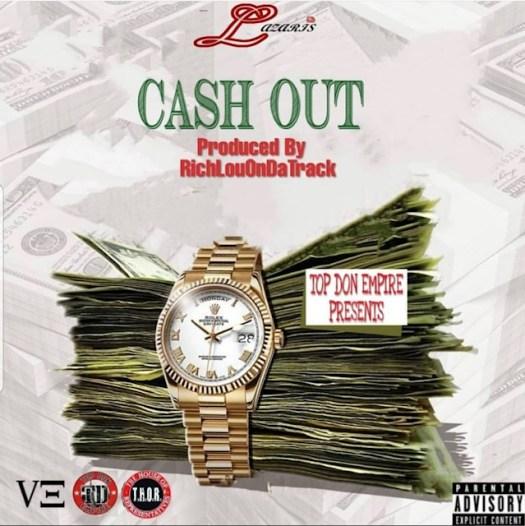 [Single] Lazaris The Top Don 'Cash Out'