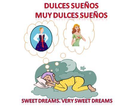 Sweet Dreams in Spanish Slang