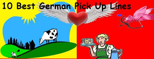 10 Best German Pick Up Lines as found in Street Talk Savvy