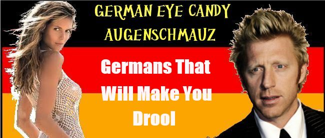 German Eye Candy- Germans That Will Make You Drool as foundin Street Talk savvy