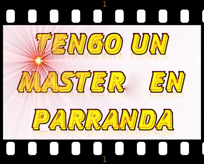 Master en Parranda- Street Talk Savvy- Colombian Slang