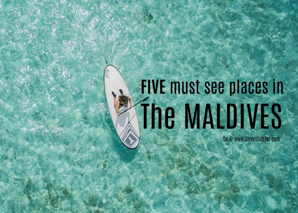 The Maldives - streettrotter