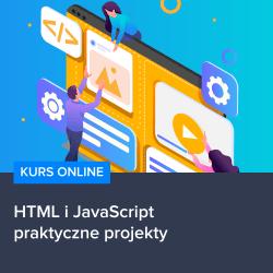 Kurs HTML JS praktyczne projekty - Kurs HTML i JavaScript - praktyczne projekty