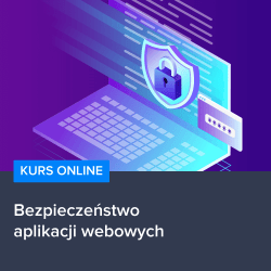 Kurs Bezpieczeństwo aplikacji webowych