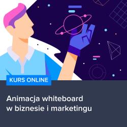 kurs animacja whiteboard w biznesie i marketingu - Kurs Animacja whiteboard w biznesie i marketingu