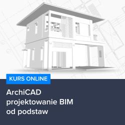 kurs archicad   projektowanie bim od podstaw - Kurs ArchiCAD - projektowanie BIM od podstaw