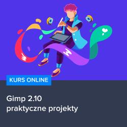 kurs gimp 2 10   praktyczne projekty - Kurs Gimp  - praktyczne projekty