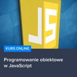 kurs js obiektowe - Kurs Programowanie obiektowe w JavaScript