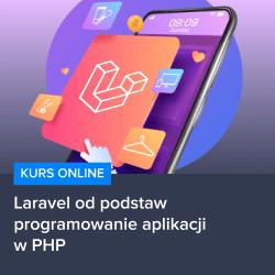 kurs laravel od podstaw   programowanie aplikacji w php - Kurs Laravel od podstaw - programowanie aplikacji w PHP