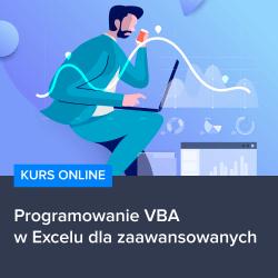 Kurs Programowanie VBA w Excelu dla zaawansowanych