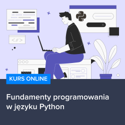 kurs python od podstaw - Fundamenty programowania w języku Python