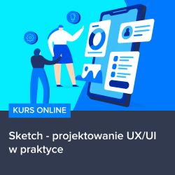 kurs sketch   projektowanie ux ui w praktyce - Kurs Sketch - projektowanie UX/UI w praktyce
