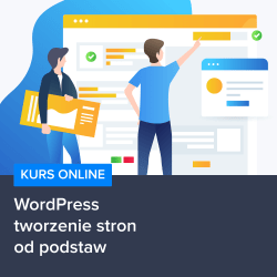 Kurs WordPress - tworzenie stron od podstaw