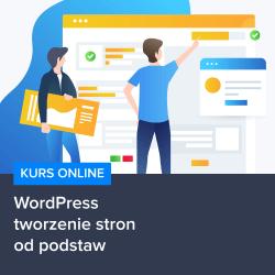 kurs wordpress tworzenie stron od podstaw - Kurs WordPress - tworzenie stron od podstaw