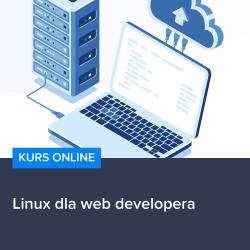 linux dla web developera - Kurs Linux dla web developera