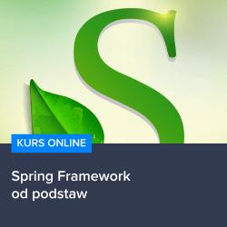 spring framework - Kurs Spring Framework od podstaw
