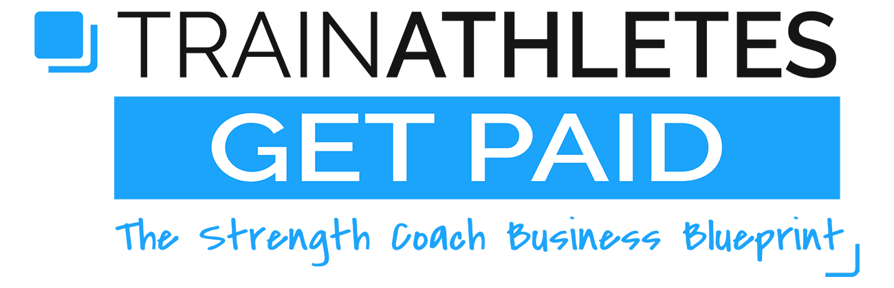Train Athletes Get Paid • Strength and Success
