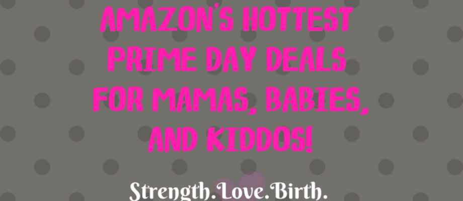 Prime Day Bargains for Mamas and Babies