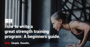 Strength Training For Beginners: How To Craft A Great Strength Workout