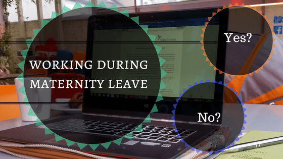 working during maternity leave (1)